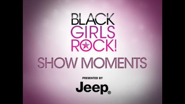 Black Girls Rock Show Moments  Black Girls Rock  Shows  BET